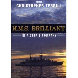 """HMS """"Brilliant"""": In a Ship's Company"""