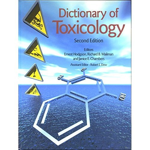 The Dictionary of Toxicology