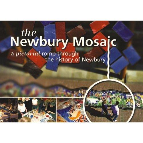 The Newbury Mosaic: A Pictoral Romp Through the History of Newbury