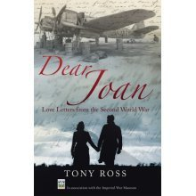 Dear Joan: Love Letters from the Second World War