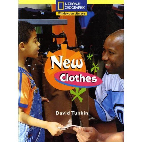 National Geographic Year 1 Yellow Guided Reader: New Clothes (NATIONAL GEOGRAPHIC FICTION)