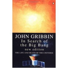 In Search of the Big Bang (Penguin Press Science)