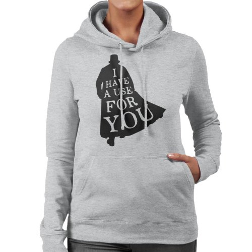 I Have A Use For You Taboo Women's Hooded Sweatshirt