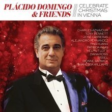 Plácido Domingo - Placido Domingo and Friends Celebrate Christmas In Vienna [CD]