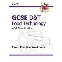 Gcse D&t Food Technology Aqa Exam Practice Workbook (a*-g Course)