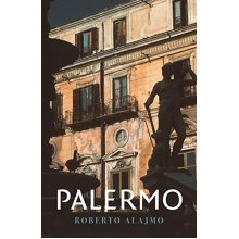 Palermo: Layers of a City (Armchair Traveller)