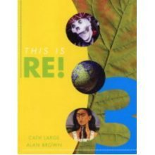 This is RE! Pupil's Book - Book 3 | KS3 RE Book