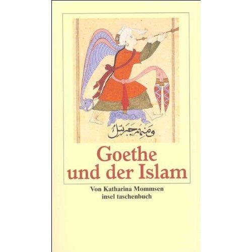 Goethe und der Islam.