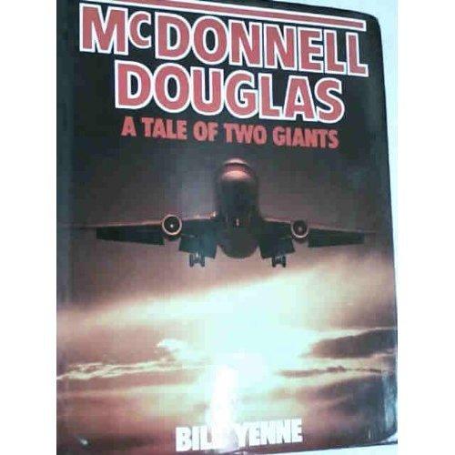 McDonnell Douglas-a Tale of Two Giants