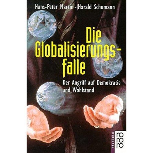 Die Globalisierungsfalle.