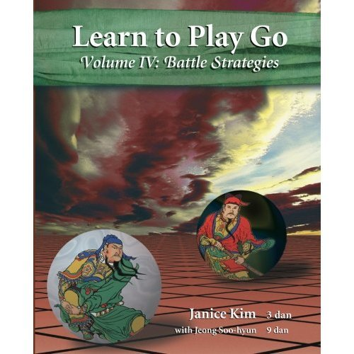 Learn to Play Go Volume 4: Battle Strategies