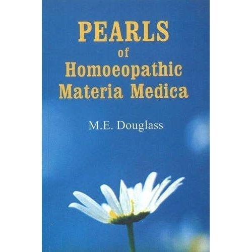 Pearls of Homoeopathy [Paperback] [Jun 30, 1996] Douglas, M. E.