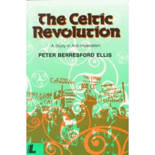 The Celtic Revolution: Study in Anti-imperialism