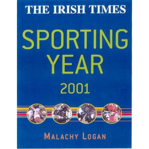 """The Irish Times Sporting Year 2001"