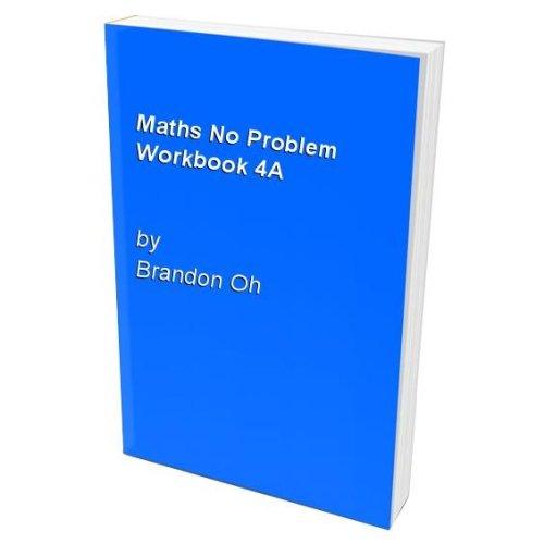 Maths No Problem Workbook 4A