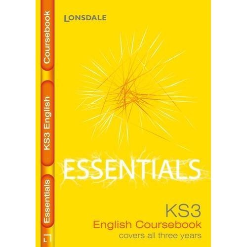 Complete Key Stage 3 English: Course Book (Lonsdale Key Stage 3 Essentials)