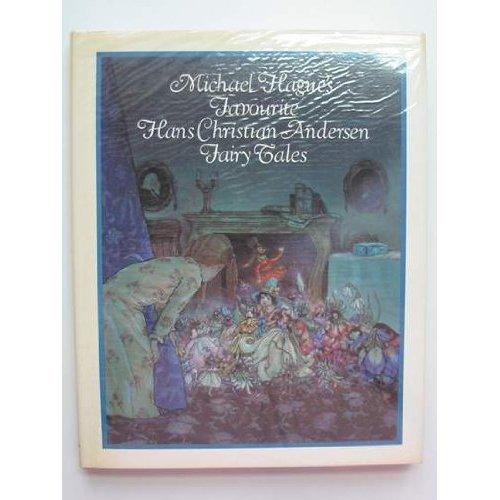 Favourite Hans Christian Andersen Fairy Tales