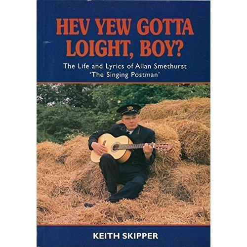 Hev Yew Gotta Loight, Boy?