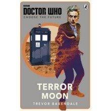 Doctor Who: Choose the Future: Terror Moon: Terror Moon