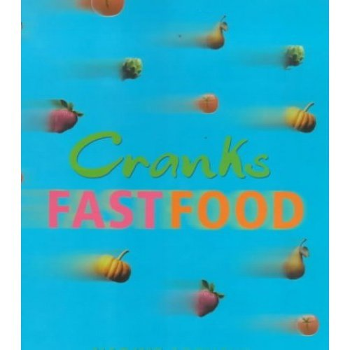 Cranks Fast Food: For Vitality And Health