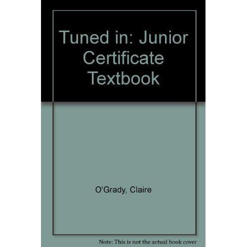 Tuned in: Junior Certificate Textbook