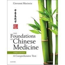 The Foundations of Chinese Medicine
