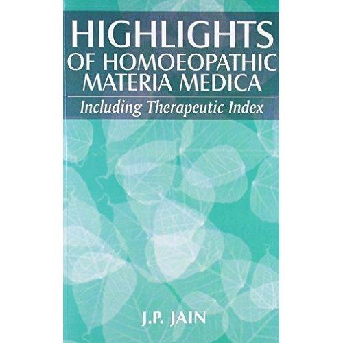Highlights of Homoeopathic Materia Medica [Paperback] [Jun 29, 1997] J. P. Jain