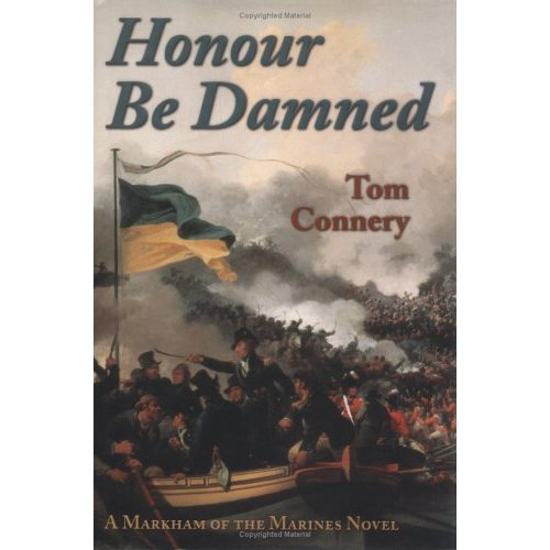 Honour be Damned: A Markham of the Marines Novel