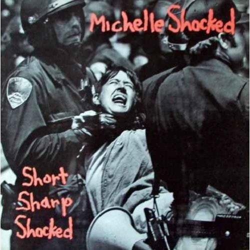 Short Sharp Shocked - Michelle Shocked LP