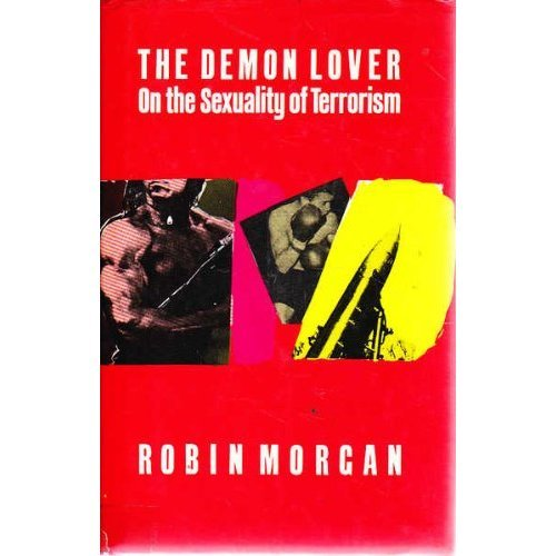 The Demon Lover: On the Sexuality of Terrorism