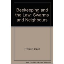 Beekeeping and the Law: Swarms and Neighbours