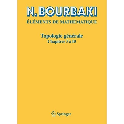 Topologie Generale: Chapitres 5 a 10 (French Edition)