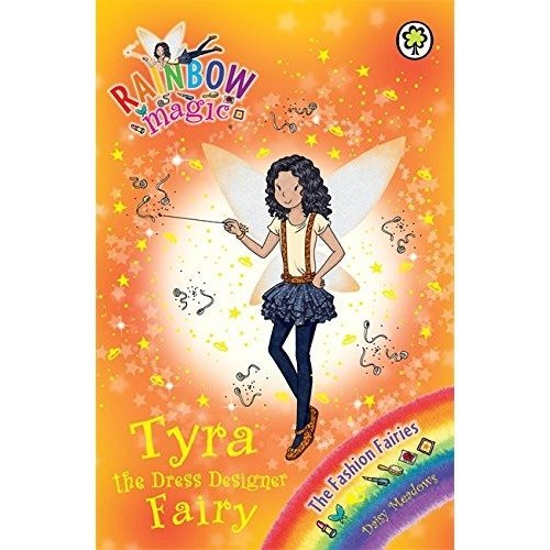 Tyra the Dress Designer Fairy: the Fashion Fairies Book 3 (rainbow Magic)