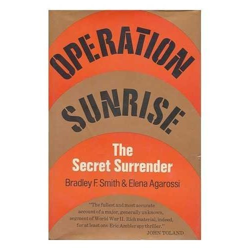Operation Sunrise: The Secret Surrender
