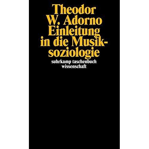 Einleitung in die Musiksoziologie.
