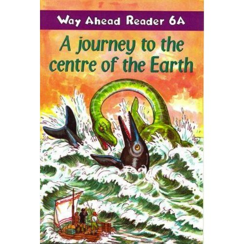 A Journey to the Centre of the Earth (Way Ahead Readers)