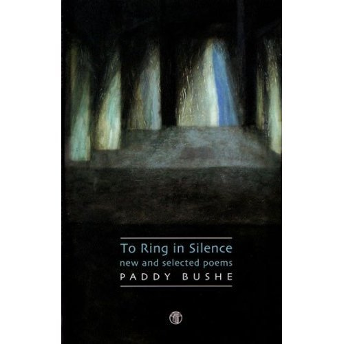 The Ring In Silence - New And Selected Poems