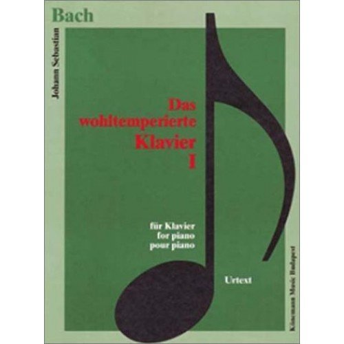 Bach: Wohltemperiertes Klavier 1