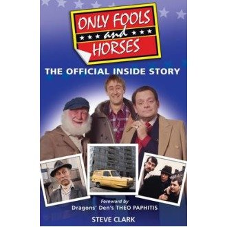 Only Fools and Horses - the Official Inside Story
