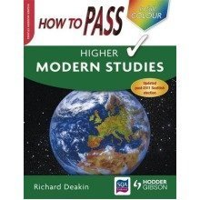 How to Pass Higher Modern Studies Colour Edition (how to Pass - Higher Level)