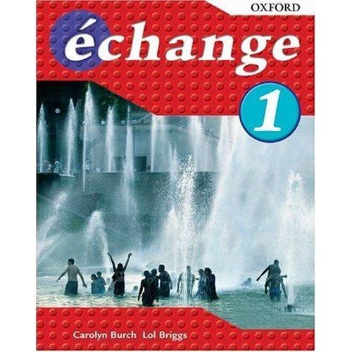 échange: Part 1: Students' Book: Students' Book Pt. 1