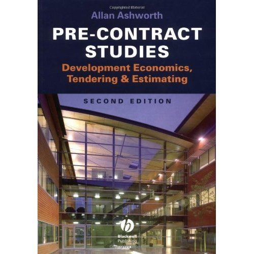 Pre-contract Studies: Development Economics, Tendering and Estimating