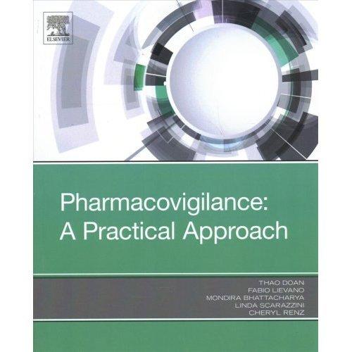 Pharmacovigilance: A Practical Approach