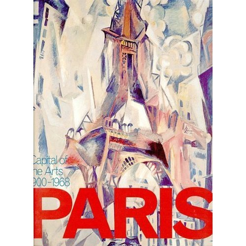 Paris: Capital of the Arts - 1900-1968