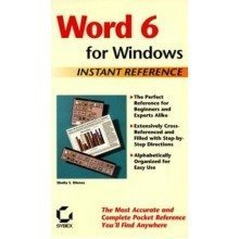 Word for Windows 6 Instant Reference (sybex Instant Reference Series)