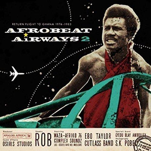 Afrobeat Airways 2: Return Flight To Ghana 1974-1983 [VINYL]
