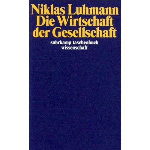 Die Wirtschaft der Gesellschaft (Suhrkamp-Taschenbuch Wissenschaft)