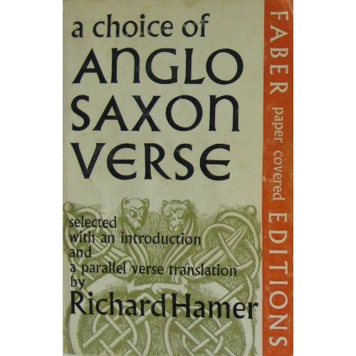 A Choice of Anglo-Saxon Verse: Parallel Text