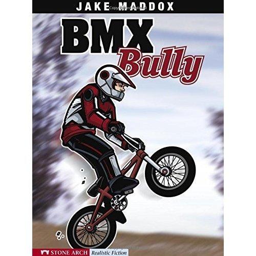BMX Bully (Impact Books: A Jake Maddox Sports Story)