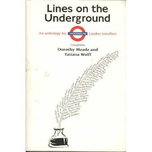 Lines on the Underground: an Anthology for London Travellers